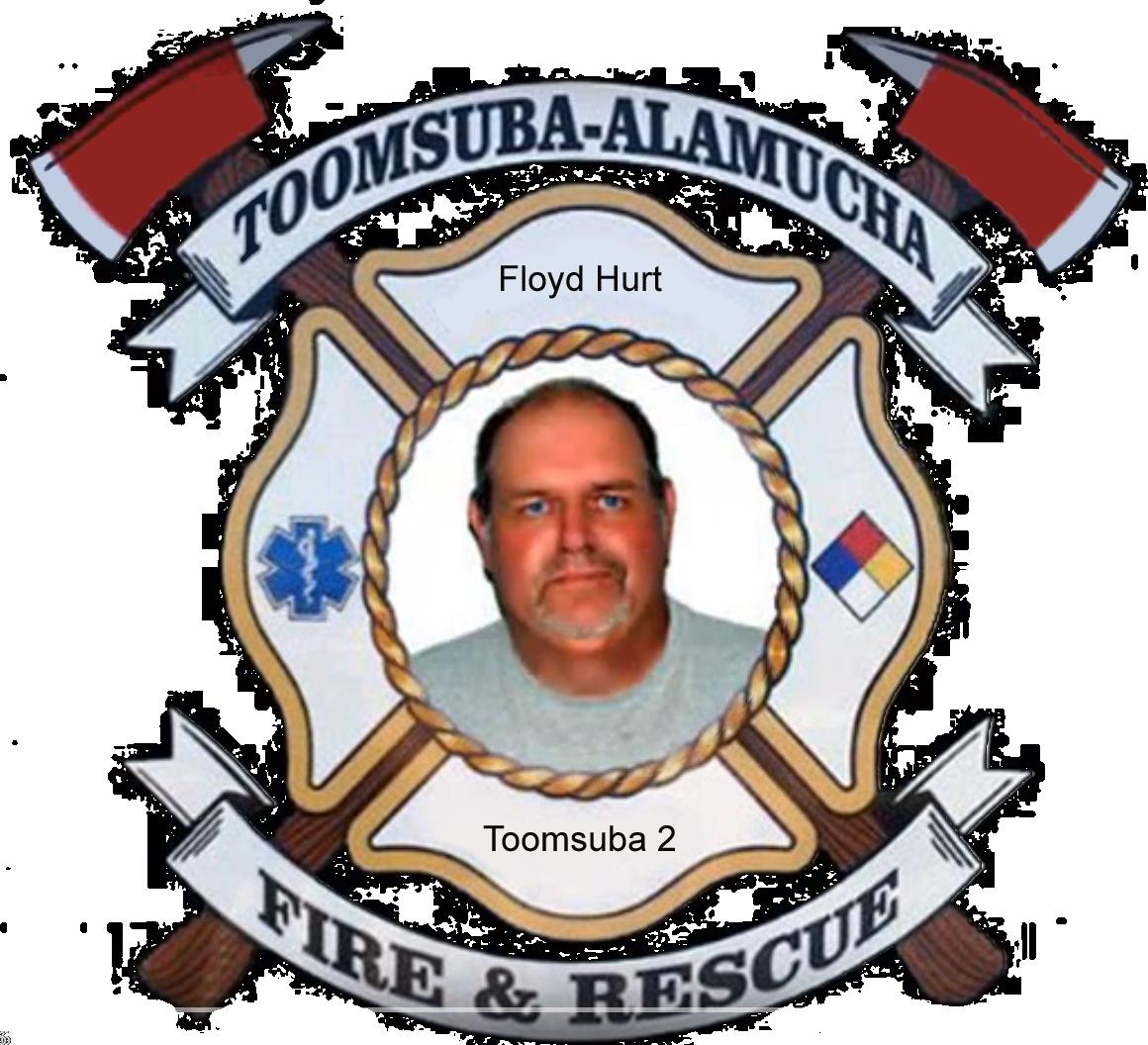 Floyd Hurt; Toomsuba Firefighter #2