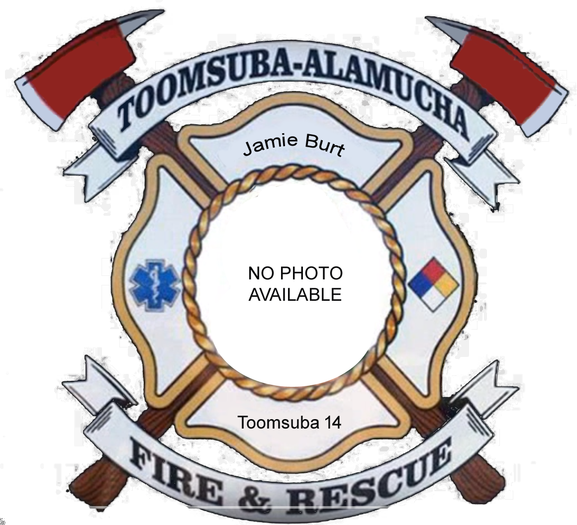 Jamie Burt; Toomsuba Firefighter #14