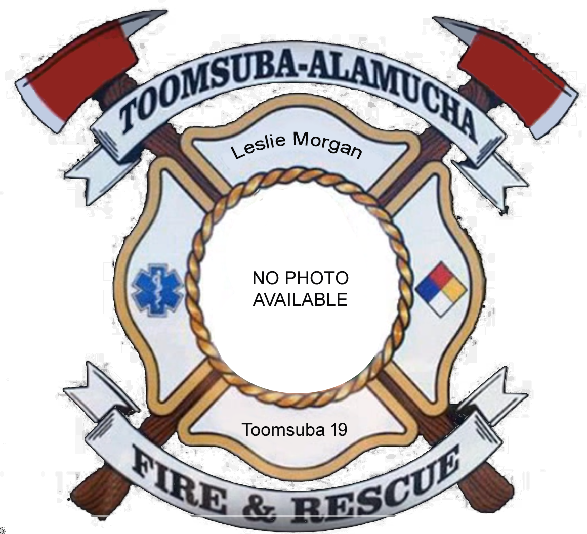 Leslie Morgan; Toomsuba Firefighter #19