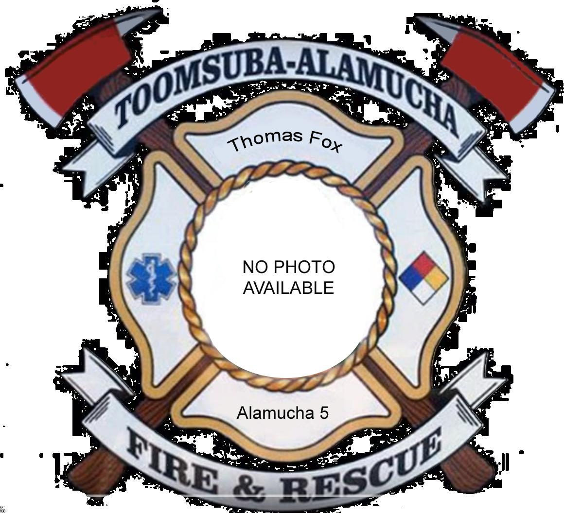 Thomas Fox; Alamucha Firefighter #5